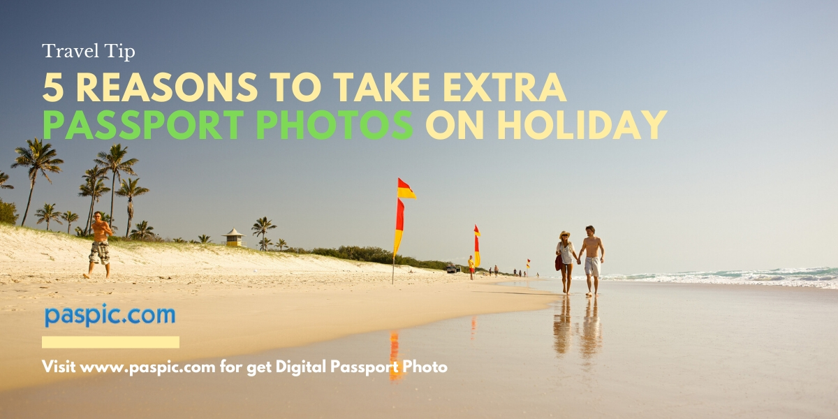 5 reasons to take extra passport photos on holiday -Paspoc